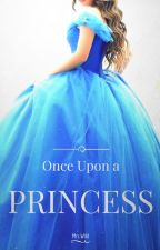 Once Upon a Princess by _Mrs_Wild_