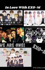 In Love With EXO-M  by PrincessAndi