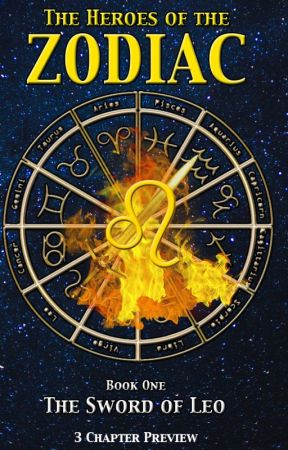 The Heroes of the Zodiac Book 1 The Sword of Leo (3 Book Preview) by AlexARB2