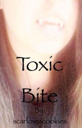 Toxic bite  by scarlovescookies