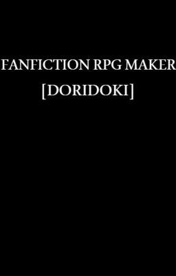 Đọc truyện FANFICTION RPG MAKER - Tổng hợp những truyện ngắn tự viết.