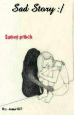 My sad story  ._. by Aramir618