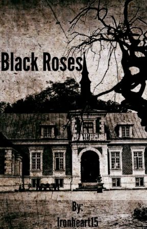 Black Roses by Ironheart15