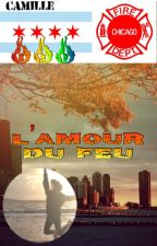 L'amour du feu by FirefighterAtChicago