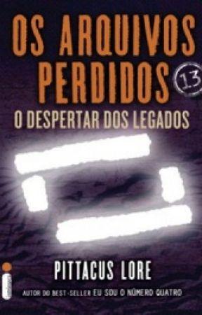 Os Arquivos Perdidos 13: O Despertar dos Legados (Os Legados de Lorien) by Vick625