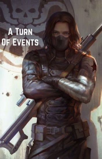 A Turn of Events (Winter Soldier x Reader)