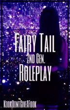 Fairy Tail 2nd Gen Roleplay by KookDontGiveAFook