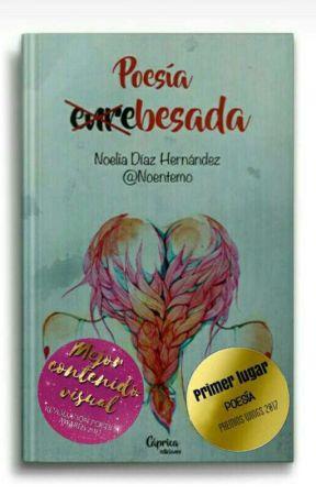 """POESÍA """"ENRE-BESADA"""" [A la venta] ⚡ by Noentemo"""