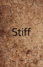 Stiff by GuilhermeDeretti7