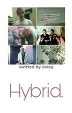 Hybrid; muke by oopsmytaetae