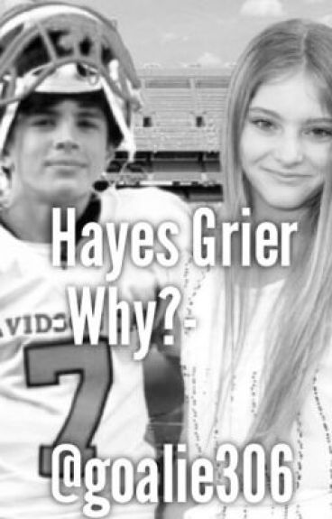Hayes Grier-Why?