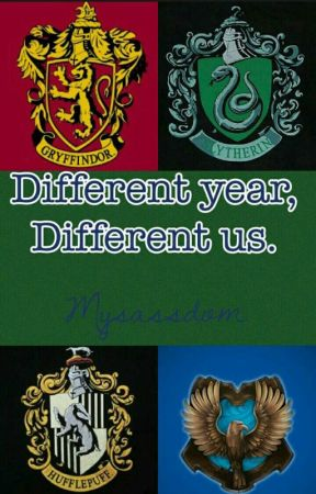Different Year, Different Us. by AsgardsRavenclaw