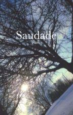 Saudade by startingovers
