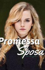 Promessa Sposa •||Dramione||• by Bibble_25