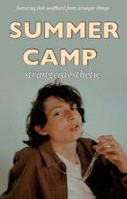 summer camp [ fillie ] ~ ON PAUSE ~ by strangeraesthetic