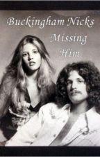Missing Him by buckinghamnicks