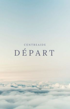 Départ by CentreAide