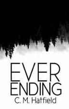 Everending by C_M_Hatfield