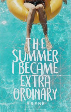 The Summer I Became Extraordinary by serhendipitie