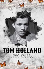 One Shots-Tom Holland by Ariana_Parks