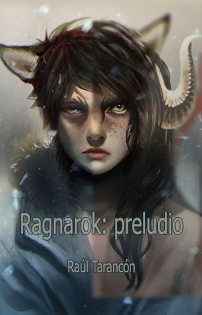RAGNAROK: Preludio by RaulVlognet