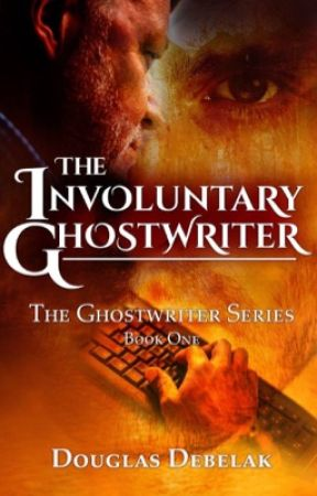 The Involuntary Ghostwriter by DouglasDebelakAuthor