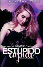 ¡Estupido Cupido! by LucayaTeenWolf