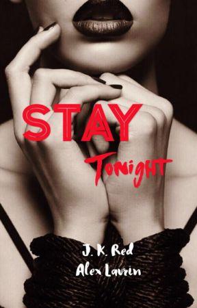 Stay Tonight volume 1 (Disponibile su Amazon sia ebook che cartaceo) by Alex_Laurin