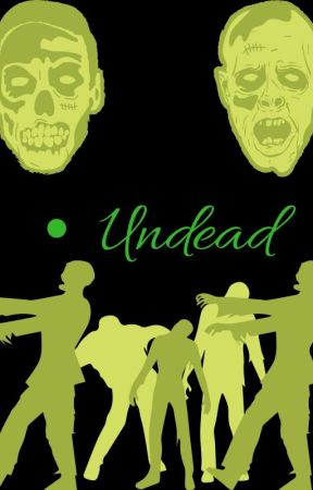 Undead by CountDixieCereal