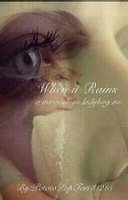 When it Rains (A Miraculous Ladybug au) by PotatoPopTart31215