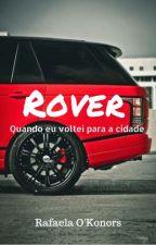 Rover - Quando eu voltei para a cidade by rafaokonors