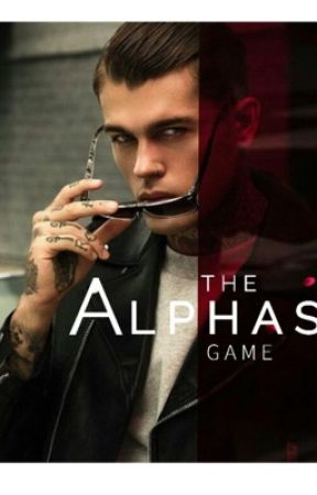 The Alpha's Game (Complete) • Book 1 by BeeD910