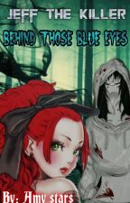 Jeff the Killer - Behind those blue eyes **FINALIZATA** by Tory-Green