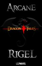 ARCANE RIGEL: Dragon Hearts Tales by RENZOE88