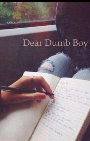Dear dumb boy  by Demi9639