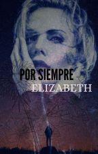 Por siempre Elizabeth - Señora Velie II by Rob_96