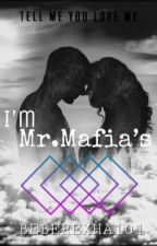 I'm Mr.Mafia's by beberexha101