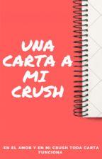 Una carta a mi crush by Dome1202