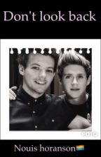 Don't look back  Nouis horanson by Ys_20_