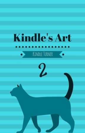 Kindle's Art 2 by Kindle_the_Ravenclaw