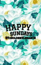 Happy Sundays by GoldenElegance