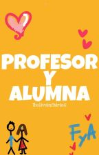Profesor y Alumna by ibeliveinfairies