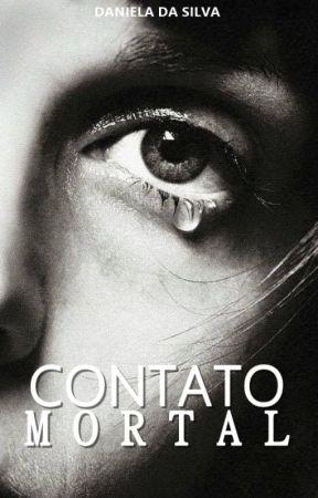 CONTATO MORTAL by DanieSilva0