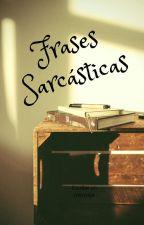 Frases Sarcásticas Y De Amor by Sharelg