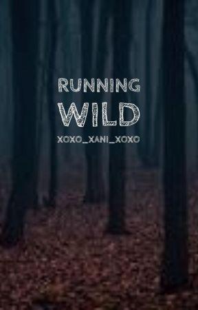Running Wild by XOXO_xani_XOXO
