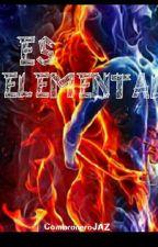 Es elemental by CambroneroJAZ