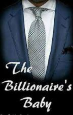 The Billionaire's Baby by Booklover6723