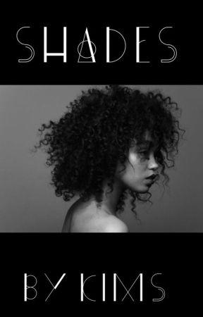 SHADES by Book_Nerd1013