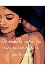 Chronique de Seylah  : la roue a tournée & elle ma pas loupée by byyyyS