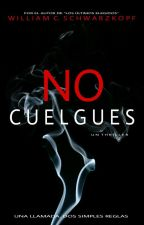 No Cuelgues © by WilliamSchwarzkopf